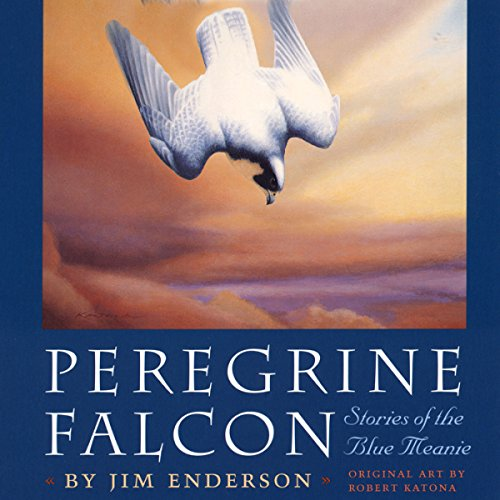 Peregrine Falcon: Stories of the Blue Meanie  cover art