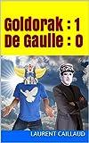 Goldorak : 1 - De Gaulle : 0