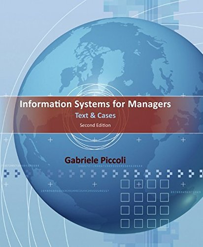Information Systems for Managers: Text and Cases