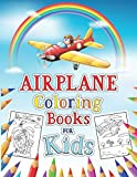 Airplane Coloring Book For Kids: An Amazing Coloring Books Planes For Kids Ages 4-8 With 50 Beautiful Coloring Pages Of Planes Suitable For Surprise ... Fighter Jet, Military Plane, And More