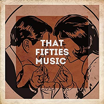 That Fifties Music
