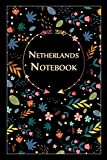"""Netherlands Notebook: Gift for Netherlands Citizens Travellers and Lovers, 100 Timeline Pages of High Quality, 6""""x9"""", Premium Matte Finish"""