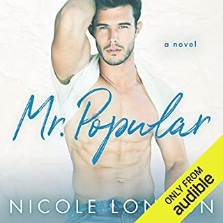 Mr. Popular                   Written by:                                                                                                                                 Nicole London                               Narrated by:                                                                                                                                 Tyler Ryan,                                                                                        Laurie Winkel                      Length: 5 hrs and 44 mins     Not rated yet     Overall 0.0