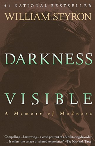Darkness Visible: A Memoir of Madness
