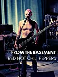 Red Hot Chili Peppers - From The Basement