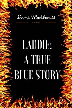 Laddie  A True Blue Story  By Gene Stratton-Porter - Illustrated
