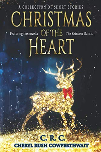 Christmas of the Heart: A Collection of Short Stories