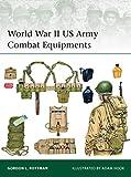 World War II US Army Combat Equipments (Elite Book 210)