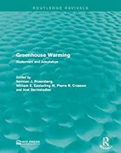 Greenhouse Warming: Abatement and Adaptation (Routledge Revivals)