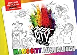 Magic City Ausmalbuch: Die Kunst der Strasse