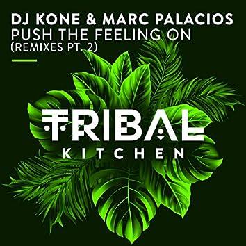 Push the Feeling On (Remixes Pt. 2)