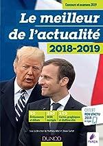 Le meilleur de l'actualité 2018-2019 - Concours et examens 2019 + RDV Gratuit Actu 2019 en ligne tous les mois de Sarfati Olivier