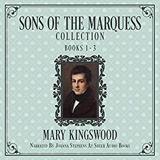 Sons of the Marquess Collection, Books 1-3                   By:                                                                                                                                 Mary Kingswood                               Narrated by:                                                                                                                                 Joanna Stephens                      Length: 24 hrs and 58 mins     Not rated yet     Overall 0.0