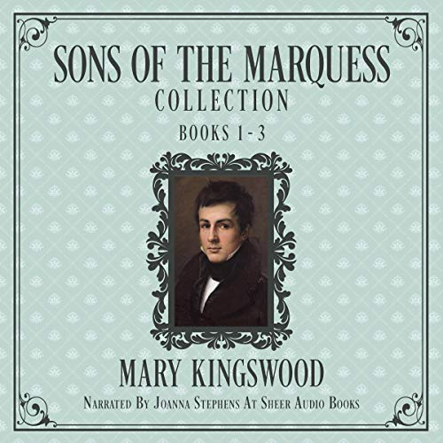 Sons of the Marquess Collection, Books 1-3 audiobook cover art