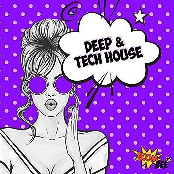 Deep & Tech House Boom Hits