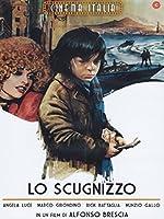 Lo Scugnizzo [Italian Edition]