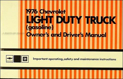 1976 Chevrolet 1/2-, 3/4-, & 1-ton Truck Owner's Manual Reprint Pickup/Suburban/Blazer/P-Chassis