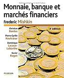 Monnaie, banques et marchés financières, 9e éd.