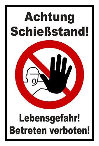 Schild - Achtung Schießstand! - Lebensgefahr! Betreten verboten! - entspr. DIN ISO 7010 / ASR A1.3 – 30x20cm   stabile 3mm starke Aluminiumverbundplatte – S00356-020-A +++ in 20 Varianten erhältlich