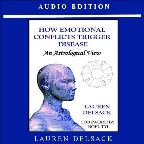How Emotional Conflicts Trigger Disease audiobook cover art