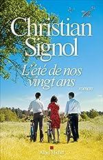 L'Eté de nos vingt ans - Roman de Christian Signol