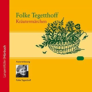 Kräutermärchen                   Autor:                                                                                                                                 Folke Tegetthoff                               Sprecher:                                                                                                                                 Folke Tegetthoff                      Spieldauer: 1 Std.     32 Bewertungen     Gesamt 4,4