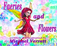 Faeries and Flowers