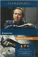 Roberto Prosseda Plays Mozart, Schubert and Chopin [DVD+CD]