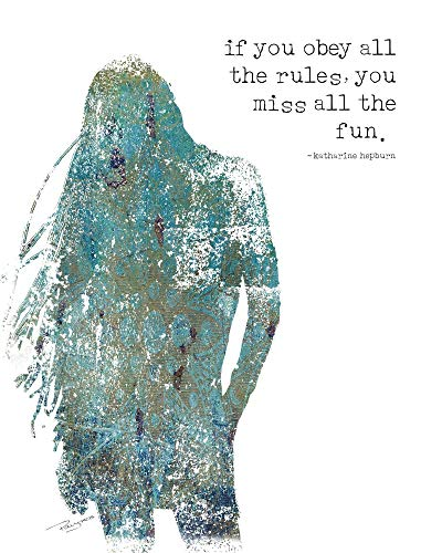 If you obey all the rules, you miss all the fun. Katharine Hepburn Quote ~ Art Print of Original Artwork by Polly PRB
