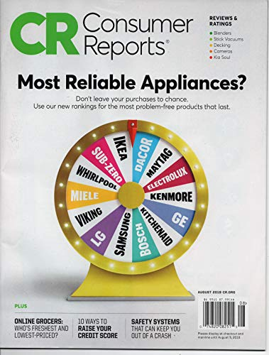 CONSUMER REPORTS MAGAZINE August 2019 MOST RELIABLE APPLIANCES Grocers Rated
