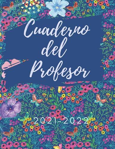 Cuaderno del Profesor 2021 2022: agenda 2021-2022 |Planificador y organizador para Profesor Escolar Mensual y Semana | Agenda 2021 2022 Gracias | ... | Evaluaciones - Reuniones - Calendario