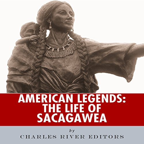 American Legends: The Life of Sacagawea audiobook cover art