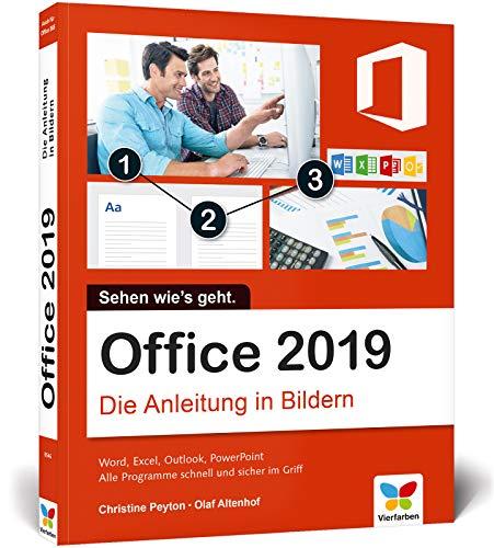 Office 2019: Die Anleitung in Bildern / in Farbe / Word, Excel, Outlook, PowerPoint / Alle Programme sicher im Griff