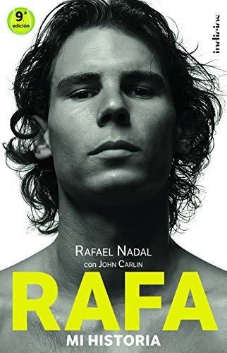Rafa, mi historia...