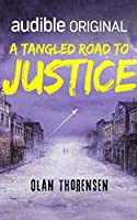 A Tangled Road to Justice (Paladins of Distant Suns)