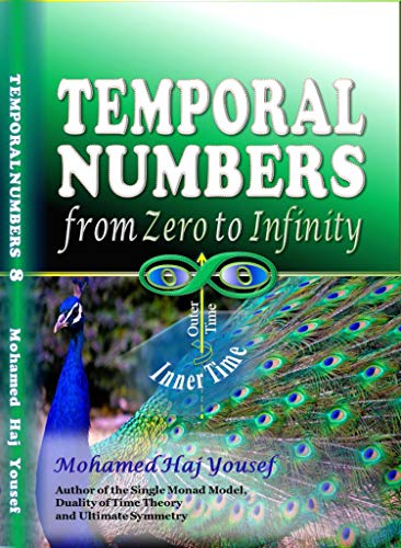 Temporal Numbers: from Zero to Infinity (English Edition)