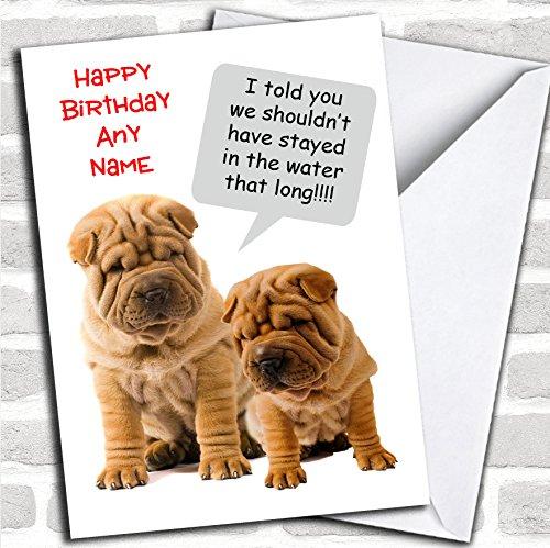 Grappige Shar Pei Wrinkly Hond Verjaardagskaart Met Envelop, Kan Volledig Gepersonaliseerd, Verzonden Snel & Gratis