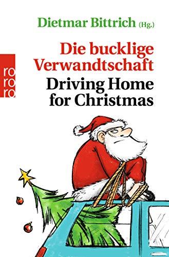 Die bucklige Verwandtschaft - Driving Home for Christmas (Weihnachten mit der buckligen Verwandtschaft, Band 5)