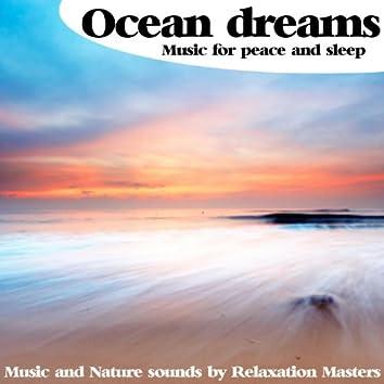 Ocean Dreams : Music for Peace and Sleep