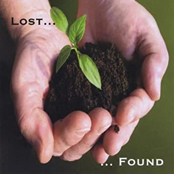 Lost... Found...
