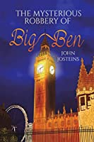 The Mysterious Robbery of Big Ben