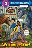 Welcome to Camp! (Jurassic World: Camp Cretaceous) (Step into Reading)