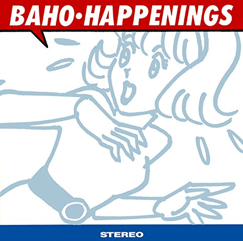 HAPPENINGS / BAHO