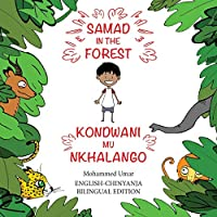 Samad in the Forest: English-Chinyanja Bilingual Edition