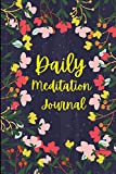 Good Days Start With Meditation Journal: Daily Meditation Journal Notebook