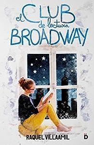 El club de lectura Broadway par Raquel Villaamil