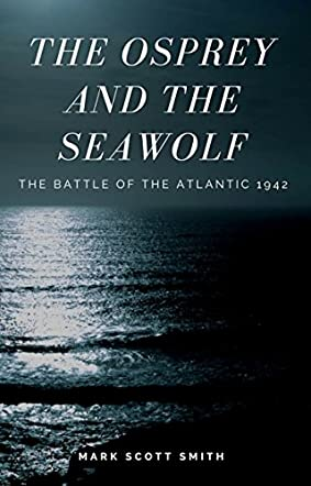 The Osprey and the Sea Wolf