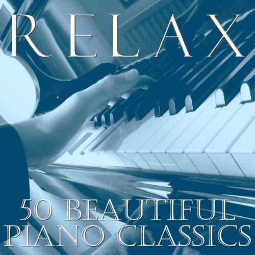 Relax: 50 Beautiful Piano Classics