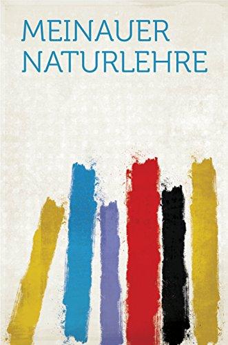 Meinauer Naturlehre (German Edition)