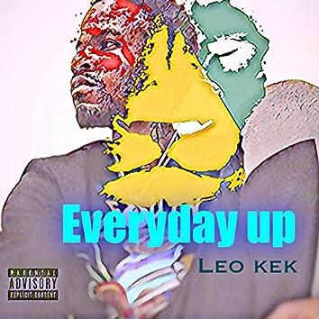 Everyday up